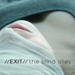 Exit : The Blind Alley Promo Poster