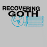 The Nimbus : Recovering Goth Shirt